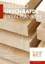 Vierzijdig geschaafde eiken planken - Van Laere Hout